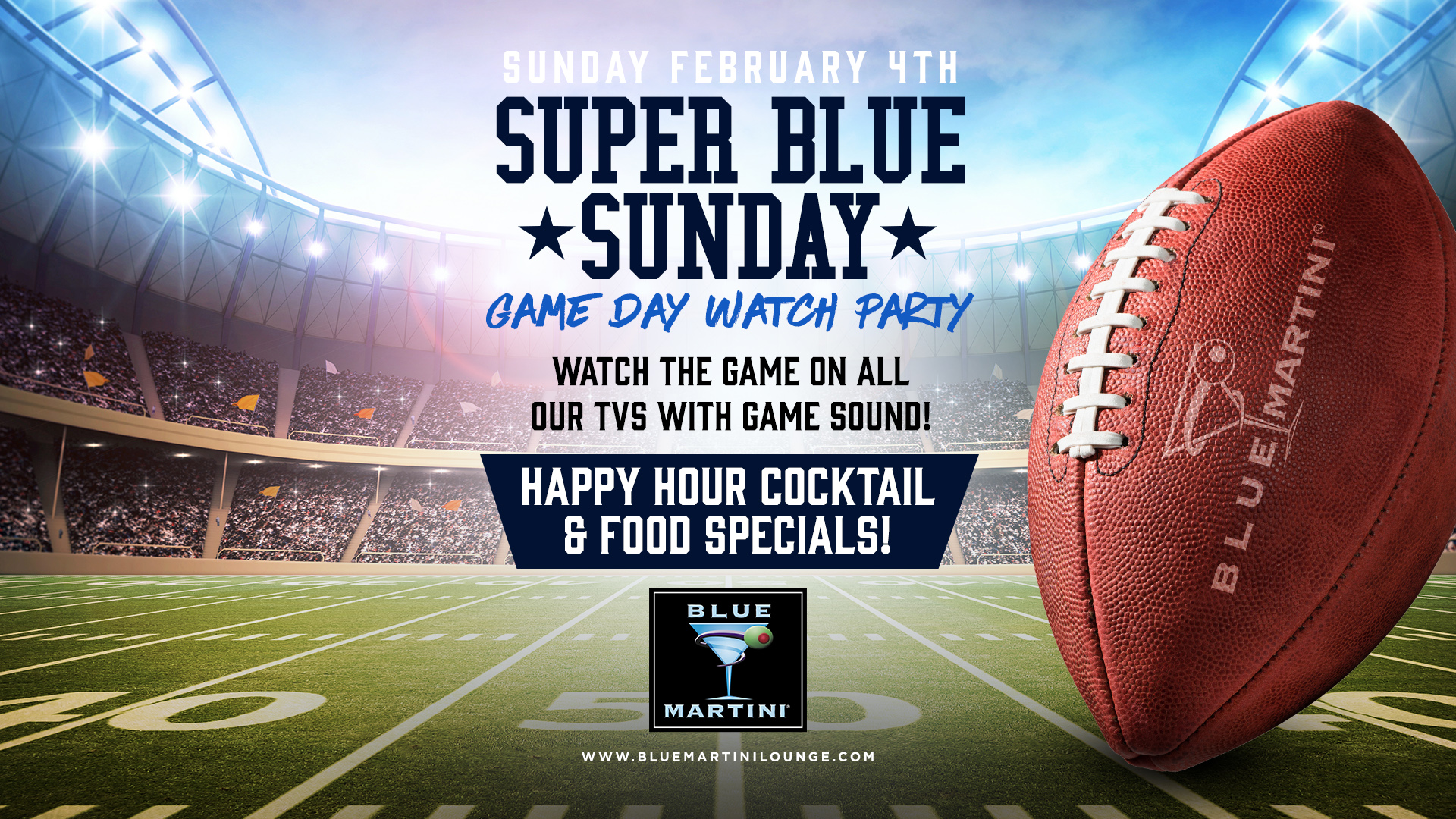 Super Bowl Game Day Watch Party at Blue Martini